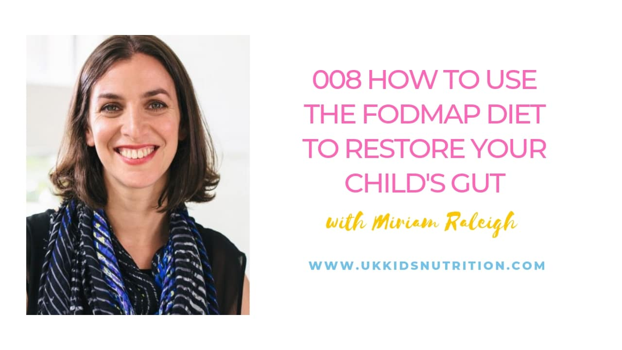 How to use the fodmap diet to restore your child's gut