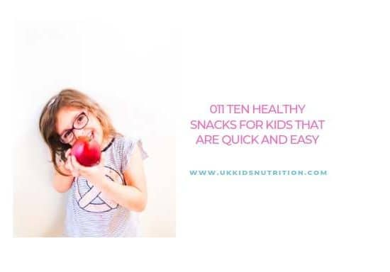 10 healthy snacks for kids that are quick and easy