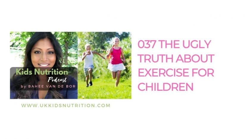 the ugly truth about exercise for children