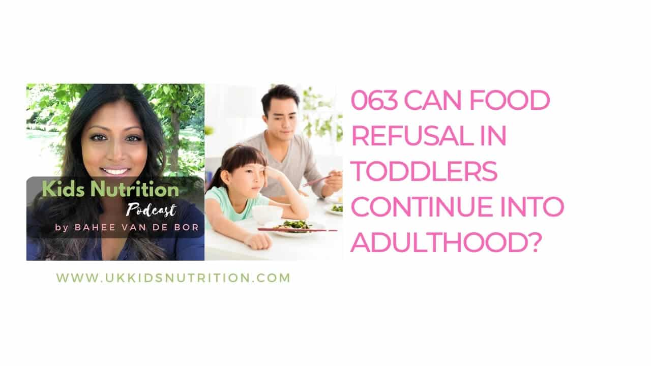 kids-nutrition-podcast-food-refusal-toddlers